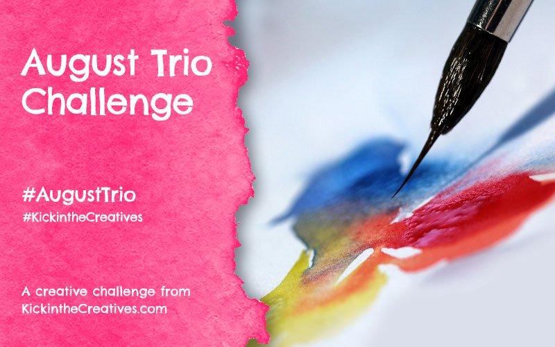 August Trio Art Challenge