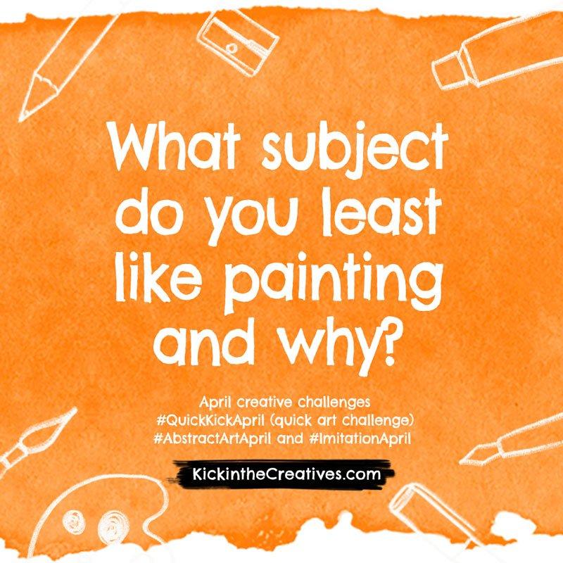 Subject least like painting