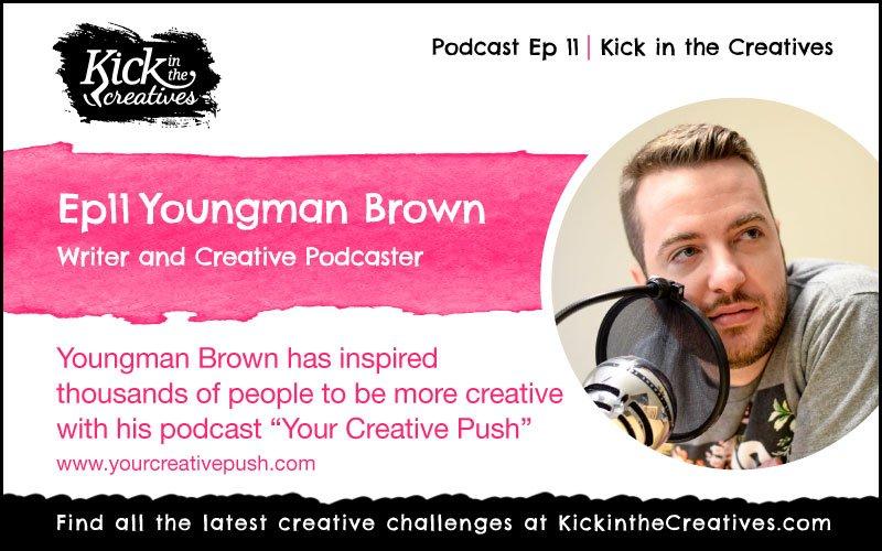 Youngman Brown Your Creative Push