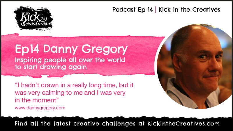 Danny Gregory podcast interview