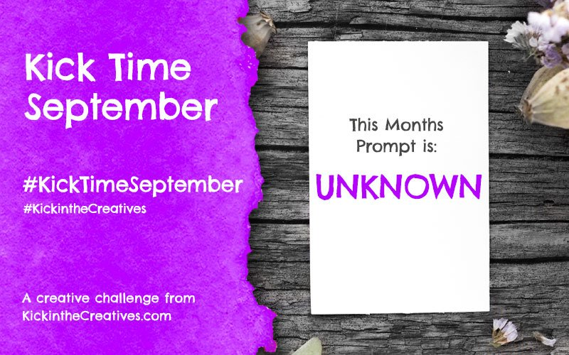 Kick Time September a Month Long Creative Challenge
