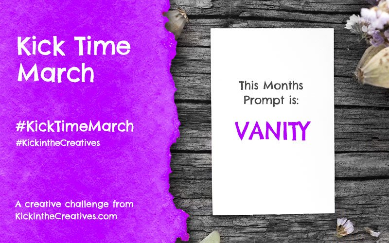 Kick Time March a Month Long Creative Challenge