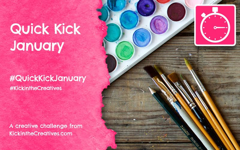 Quick Kick January