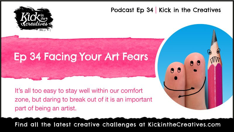Ep 34 Facing You Art Drawing and Painting Fears