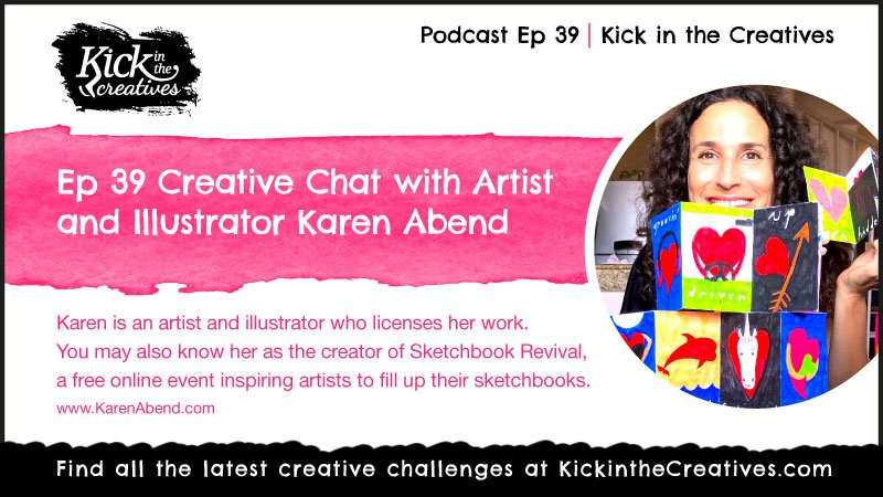 ep39 podcast Karen Abend Artist Illustrator Sketchbook Revival Creator