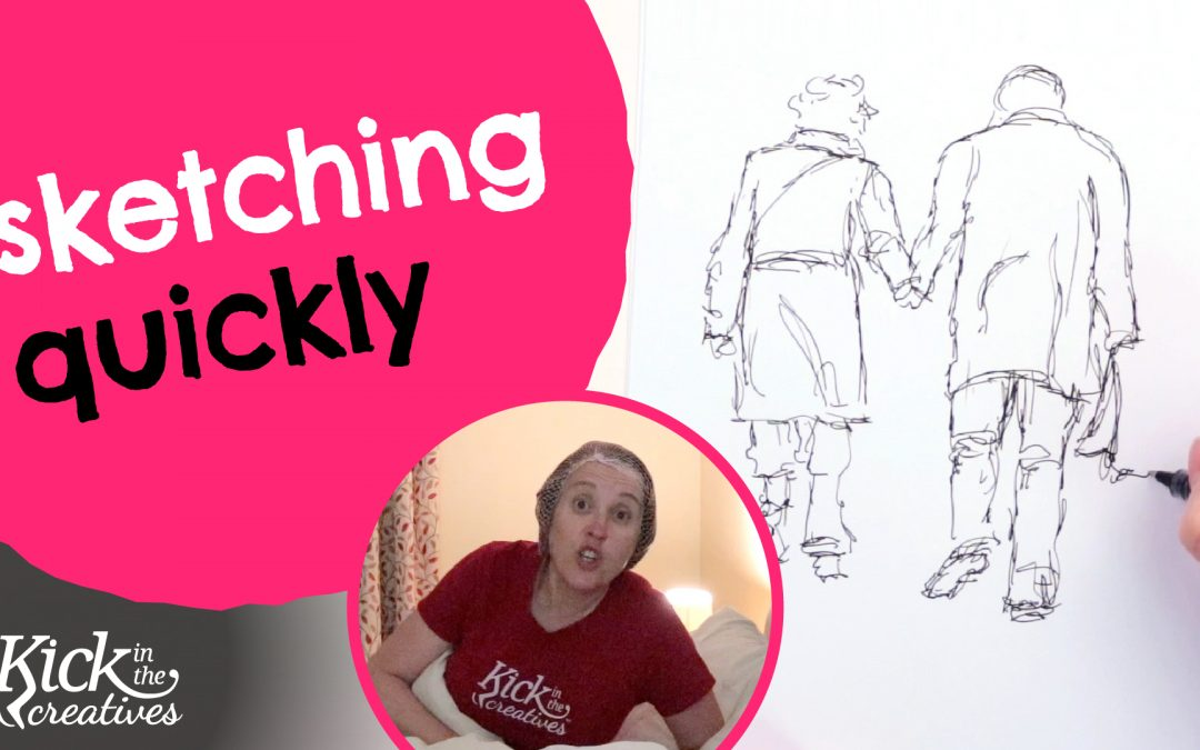 How to Sketch Quickly to Capture the Moment