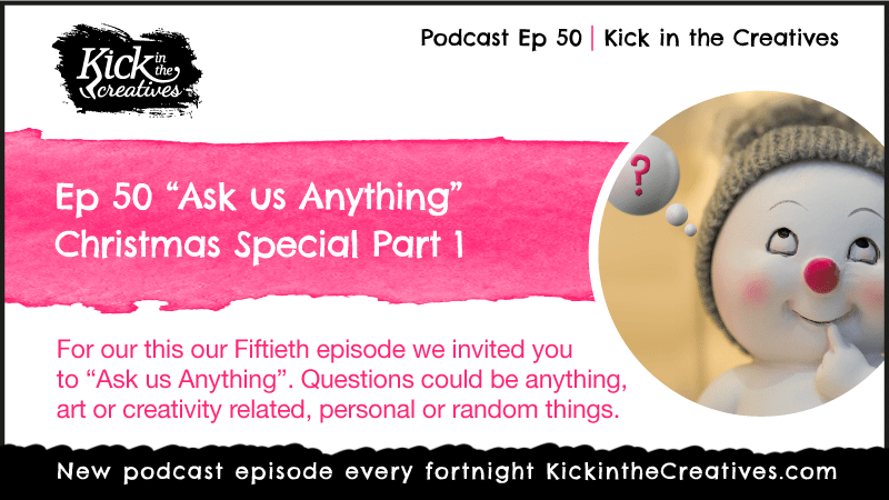 Ep 50 Ask us Anything Art Podcast Special Episode