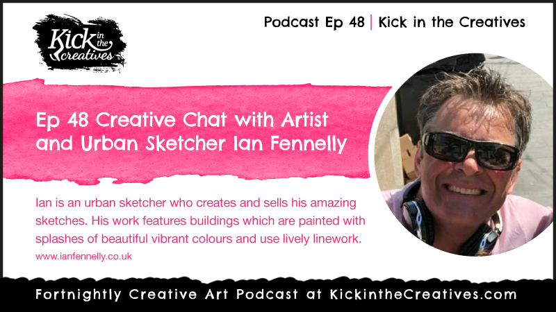 Podcast Interview with Ian Fennelly Artist and Urban Sketcher