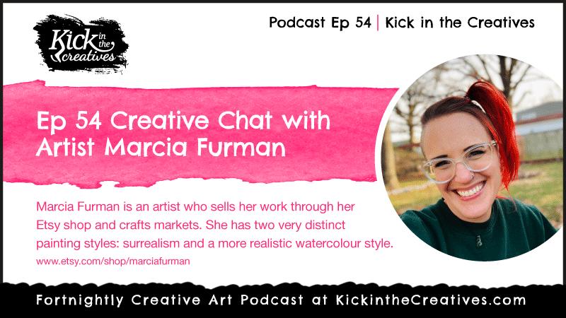 Podcast Ep 54 Artist Marcia Furman