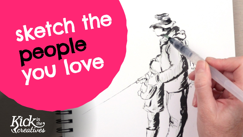 Sketch the People You Love