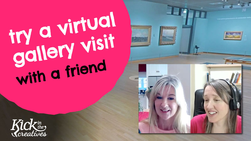 Virtual Art Gallery Tour with a Friend – Lockdown Idea for Isolation