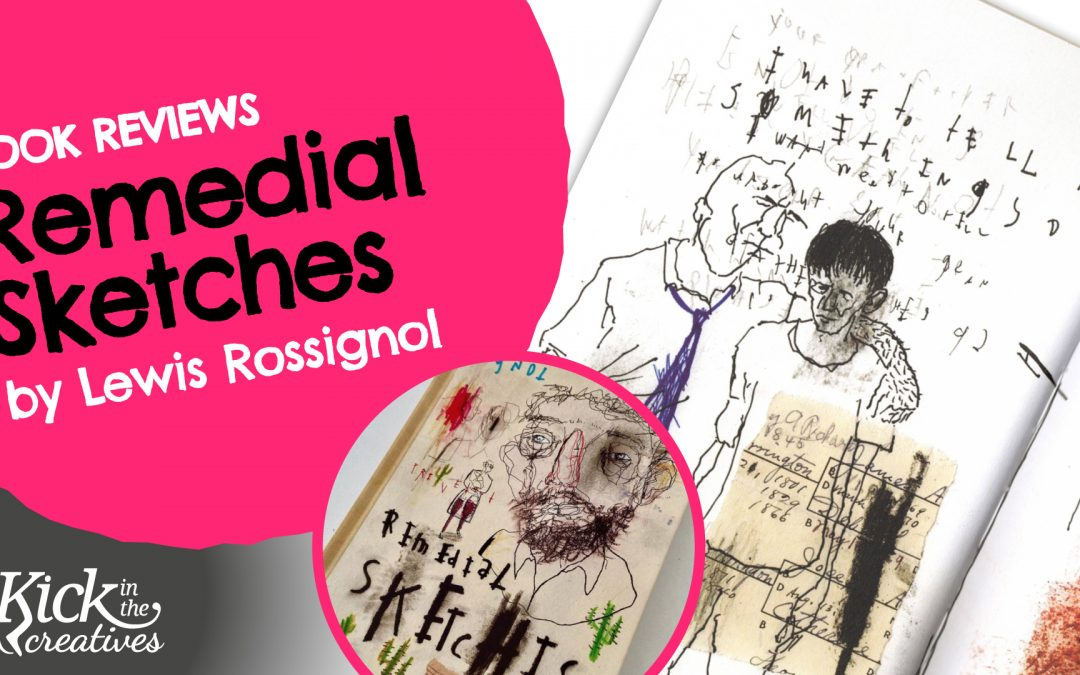 Art Book Review Remedial Sketches by Lewis Rossignol