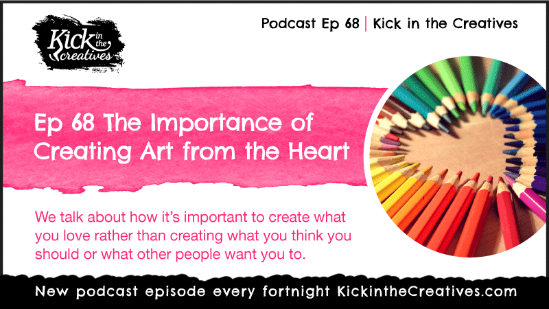 Ep 68 Art from the Heart