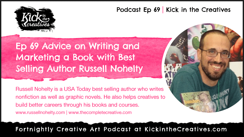 Ep 69 Russell Nohelty Writing and Marketing your book