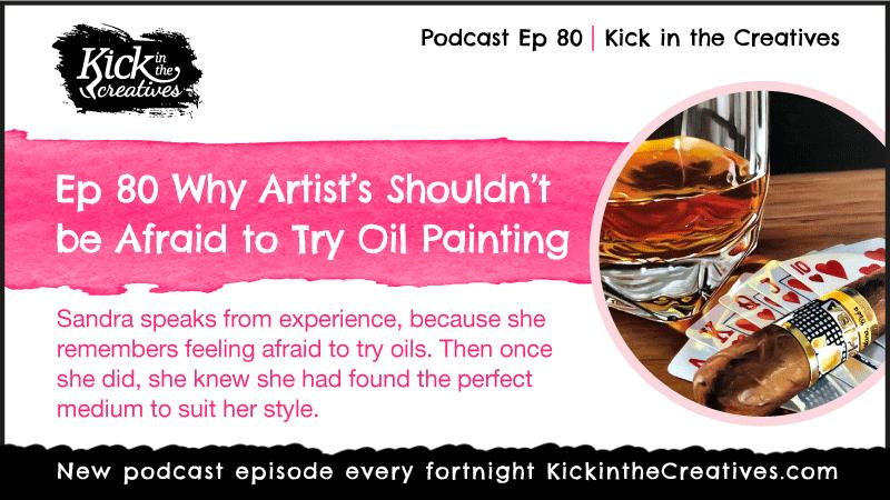 Ep 80 Artists Afraid Oil Painting