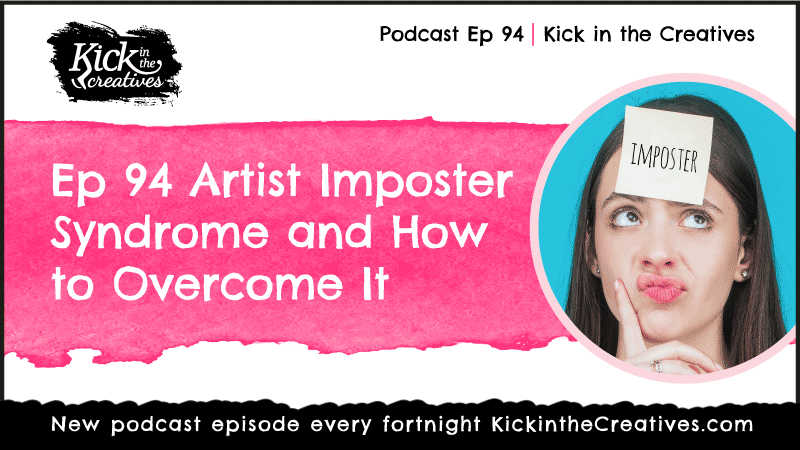 Podcast Artist Imposter Syndrome